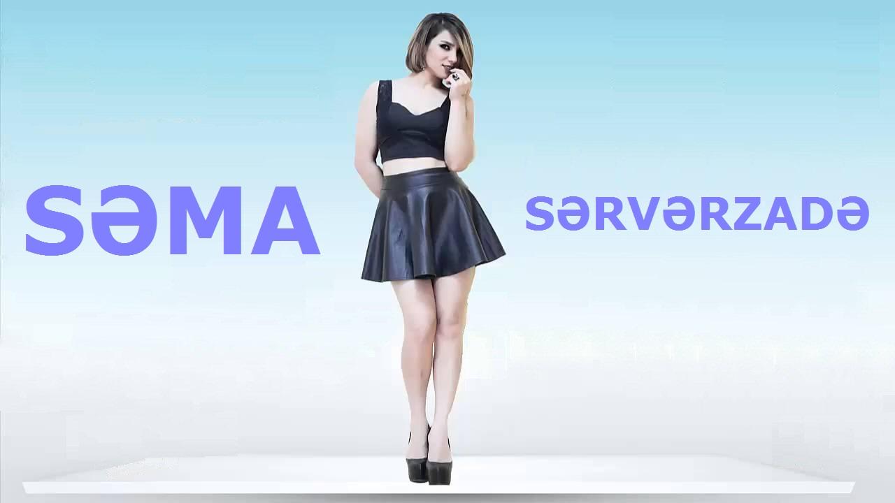 Səma Sərvərzadə (Sema Serverzade)